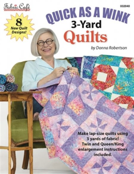 Quilt Book: Quick as a Wink 3-yard Quilts by Donna Robertson