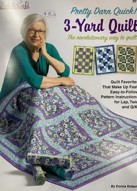 Quilt Book: Pretty Darn Quick 3-yard Quilts by Donna Robertson