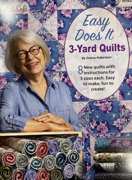 Quilt Book: Easy Does It 3-yard Quilts by Donna Robertson