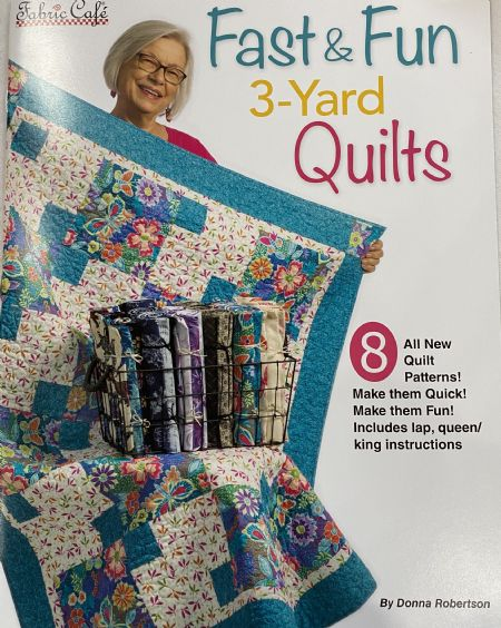 Quilt Book: Fast and Fun 3-yard Quilts by Donna Robertson