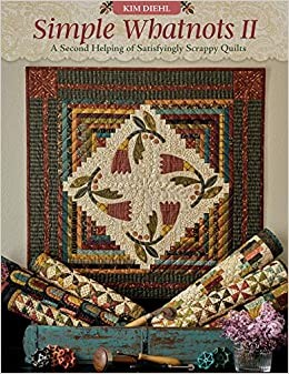 Quilt Book Simple Whatnots II Kim Diehl