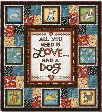 Quilt Kit top: All You Need Is Love And A Dog Beth Logan 45 x 49